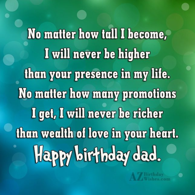 No matter how tall I become I will never… - AZBirthdayWishes.com