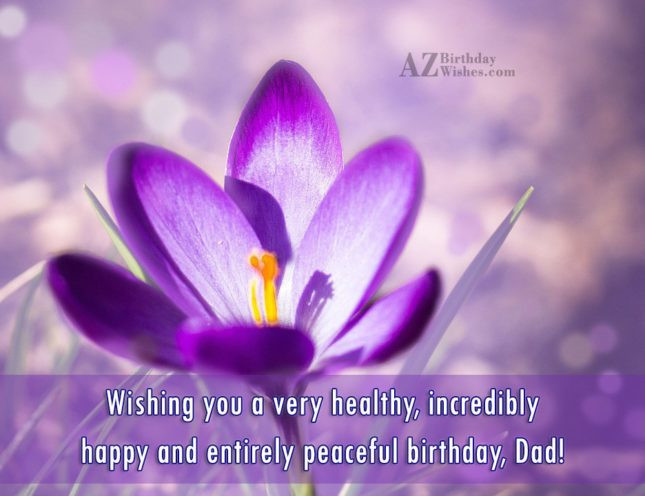 Wishing you a very healthy incredibly happy and entirely… - AZBirthdayWishes.com