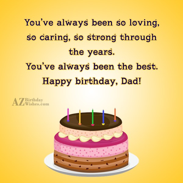 You've always been so loving so caring so strong… - AZBirthdayWishes.com