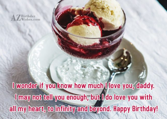 I wonder if you know how much I love… - AZBirthdayWishes.com