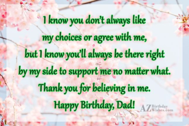 I know you don t always like my choices… - AZBirthdayWishes.com