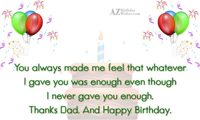 You always made me feel that whatever I gave… - AZBirthdayWishes.com