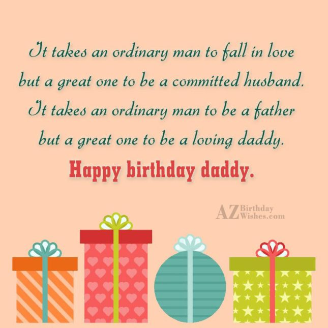 It takes an ordinary man to fall in love… - AZBirthdayWishes.com
