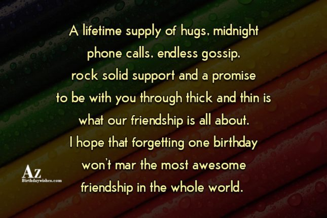 A lifetime supply of hugs, midnight phone calls… - AZBirthdayWishes.com