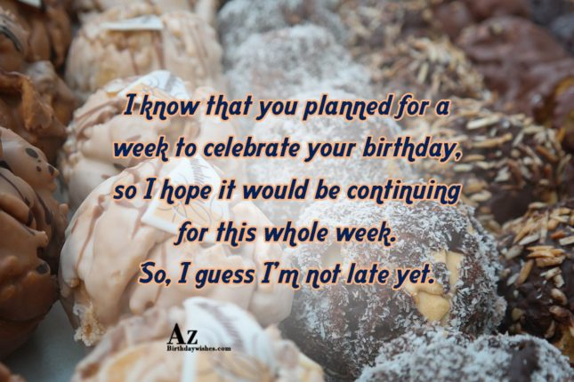 I know that you planned for a week to … - AZBirthdayWishes.com