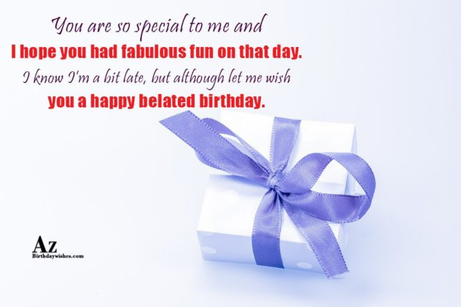 You are so special to me and I hope you… - AZBirthdayWishes.com