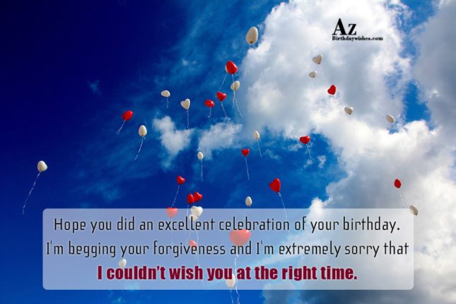 Hope you did an excellent celebration of your… - AZBirthdayWishes.com