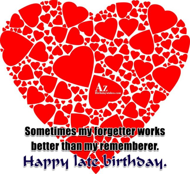 Sometimes my forgetter works better than my… - AZBirthdayWishes.com
