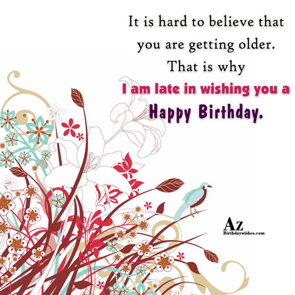It is hard to believe that you… - AZBirthdayWishes.com