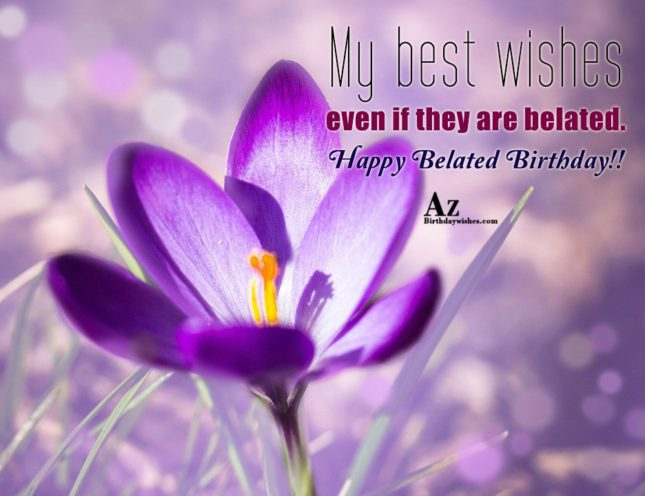 My best wishes even if they are… - AZBirthdayWishes.com