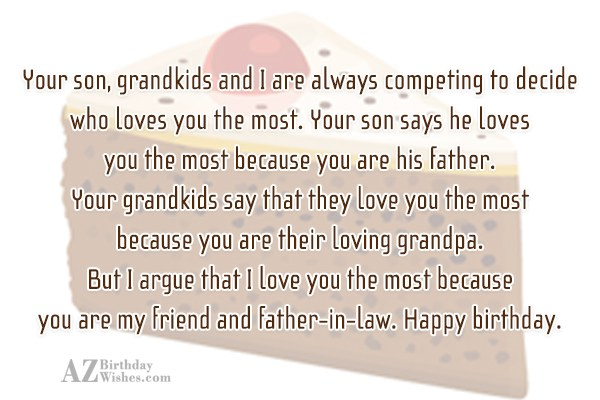 Your son grandkids and I are always competing to… - AZBirthdayWishes.com
