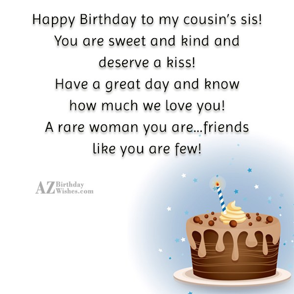 Happy Birthday to my cousin s sis You are… - AZBirthdayWishes.com
