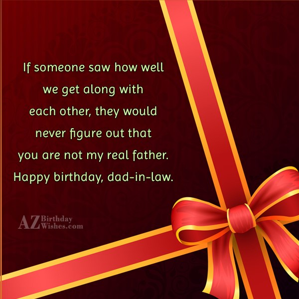 If someone saw how well we get along with… - AZBirthdayWishes.com
