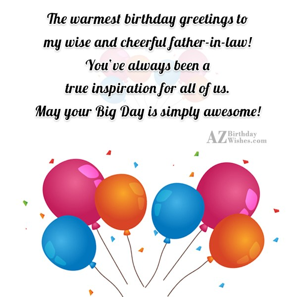 The warmest birthday greetings to my wise and cheerful… - AZBirthdayWishes.com