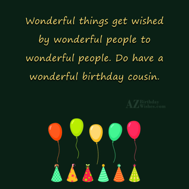 Wonderful things get wished by wonderful people to wonderful… - AZBirthdayWishes.com