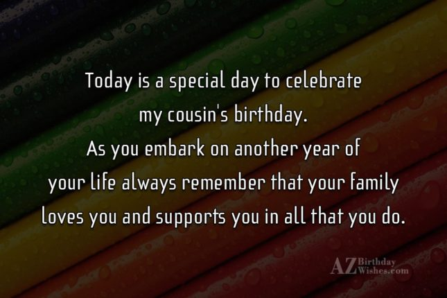 Today is a special day to celebrate my cousin… - AZBirthdayWishes.com