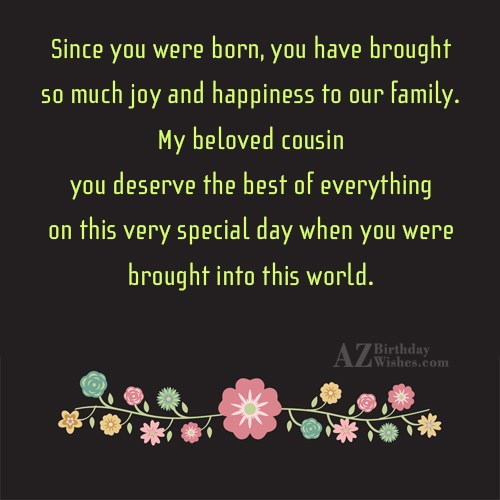 Since you were born you have brought so much… - AZBirthdayWishes.com