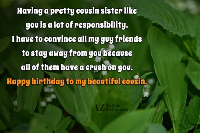 Having a pretty cousin sister like you is a… - AZBirthdayWishes.com