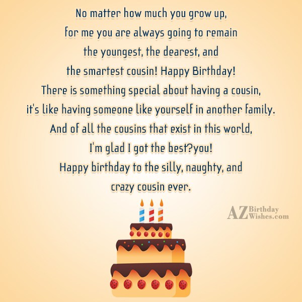No matter how much you grow up for me… - AZBirthdayWishes.com