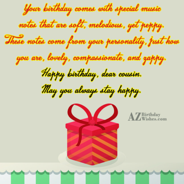 Your birthday comes with special music notes that are… - AZBirthdayWishes.com