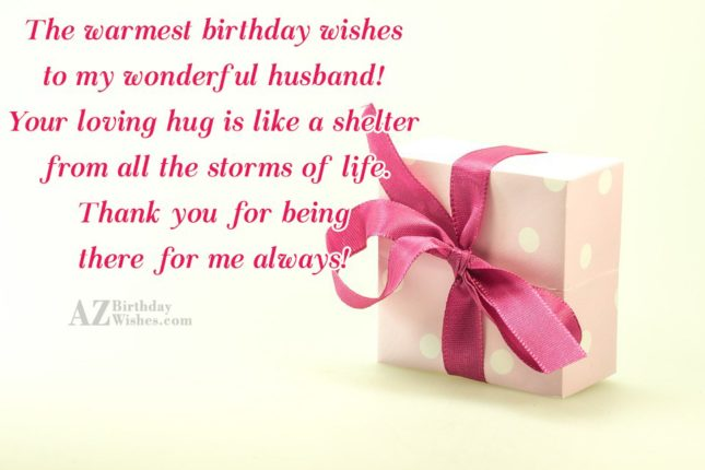 The warmest birthday wishes to my wonderful husband Your… - AZBirthdayWishes.com