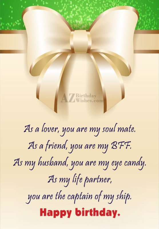 As a lover you are my soul mate As… - AZBirthdayWishes.com