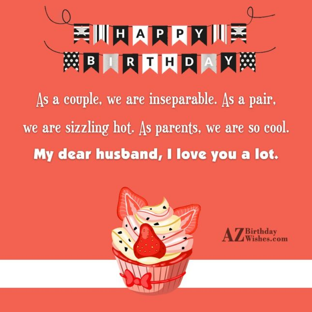 As a couple we are inseparable As a pair… - AZBirthdayWishes.com