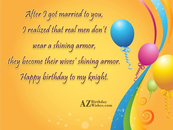 After I got married to you I realized that… - AZBirthdayWishes.com