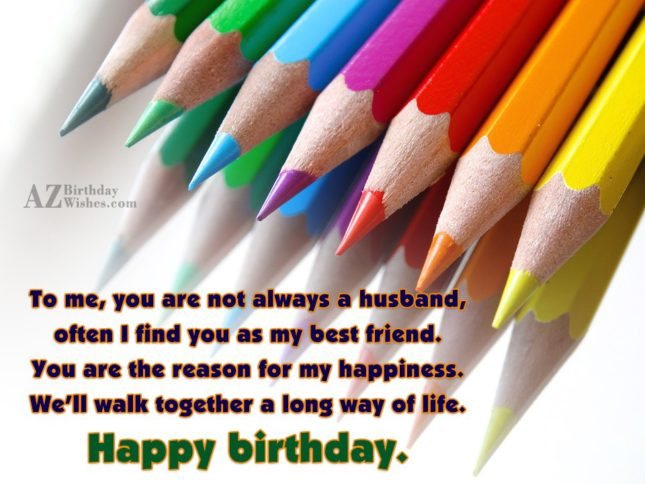 To me you are not always a husband often… - AZBirthdayWishes.com