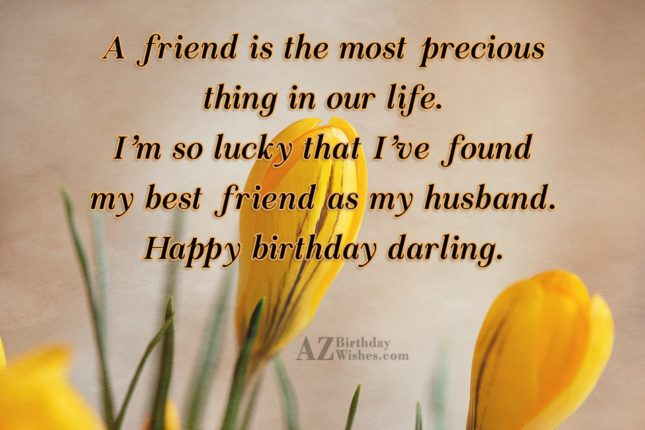 A friend is the most precious thing in our… - AZBirthdayWishes.com
