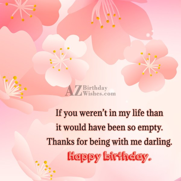 If you weren t in my life than it… - AZBirthdayWishes.com