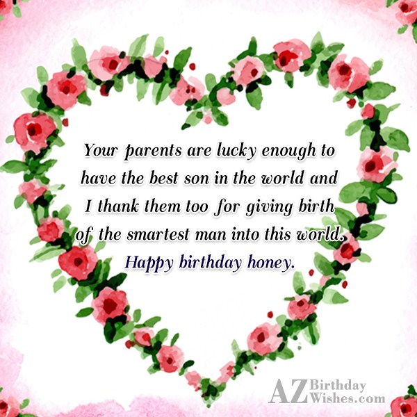 Your parents are lucky enough to have the best… - AZBirthdayWishes.com