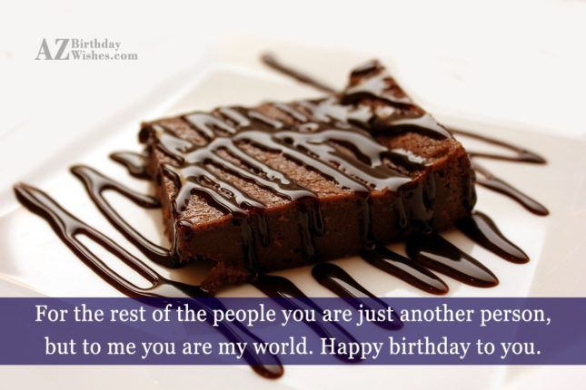 For the rest of the people you are just… - AZBirthdayWishes.com