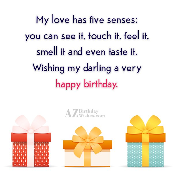 My love has five senses you can see it… - AZBirthdayWishes.com