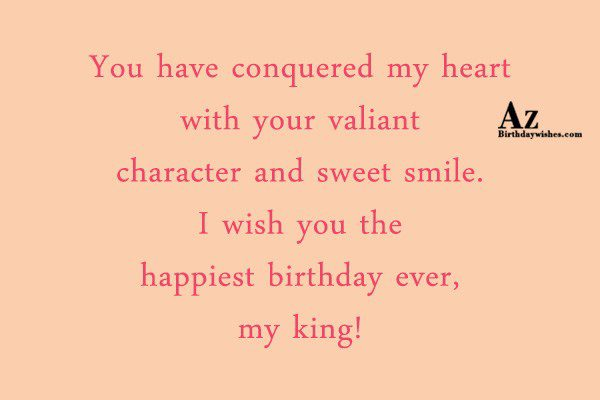 You have conquered my heart with your… - AZBirthdayWishes.com