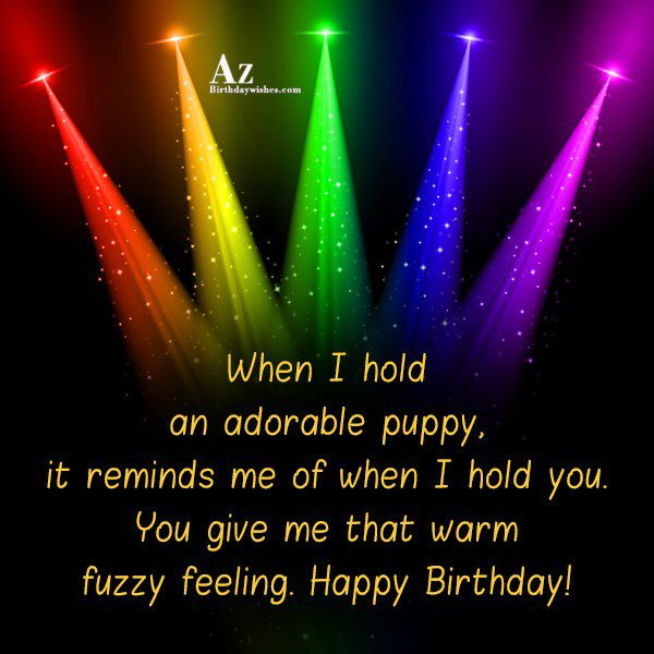 When I hold an adorable puppy… - AZBirthdayWishes.com