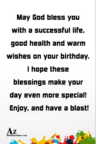 May God bless you with a successful life… - AZBirthdayWishes.com