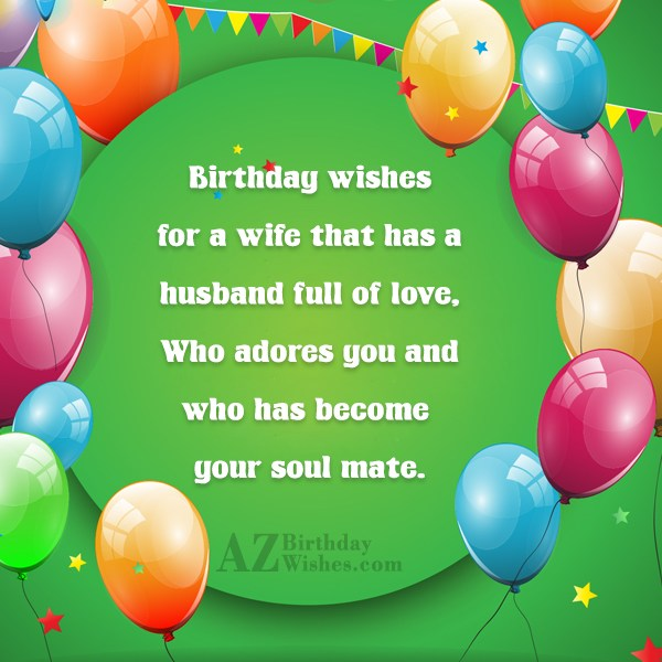 Birthday wishes for a wife that has… - AZBirthdayWishes.com