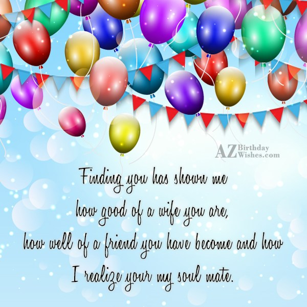 Finding you has shown me how good… - AZBirthdayWishes.com