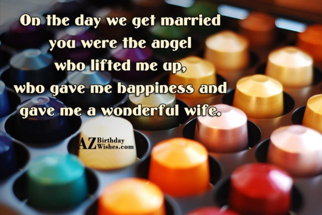 On the day we get married you… - AZBirthdayWishes.com
