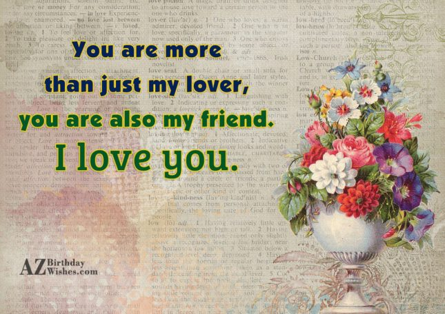 You are more than just my lover,… - AZBirthdayWishes.com