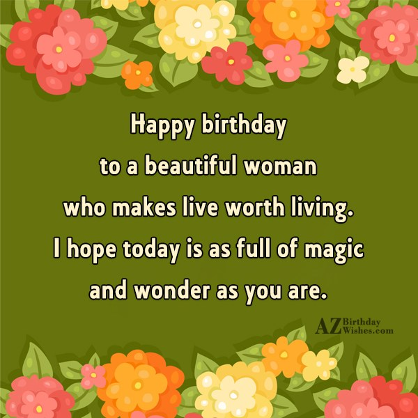 Happy birthday to a beautiful woman who… - AZBirthdayWishes.com