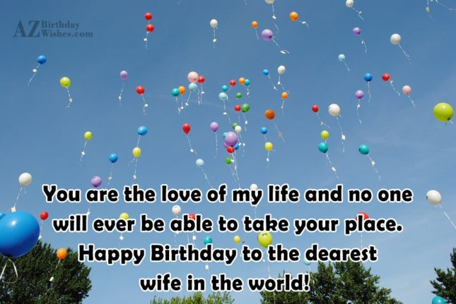 You are the love of my life… - AZBirthdayWishes.com