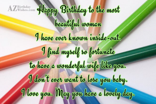 Happy Birthday to the most beautiful woman… - AZBirthdayWishes.com