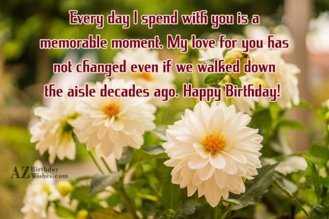 Every day I spend with you is… - AZBirthdayWishes.com