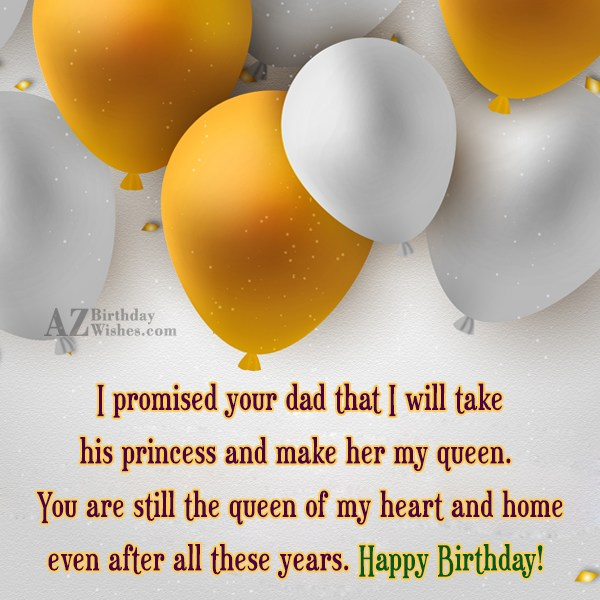 I promised your dad that I will… - AZBirthdayWishes.com