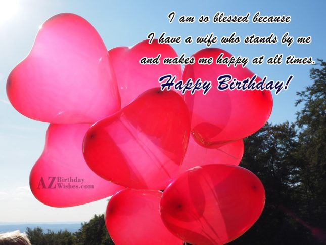 I am so blessed because I have… - AZBirthdayWishes.com
