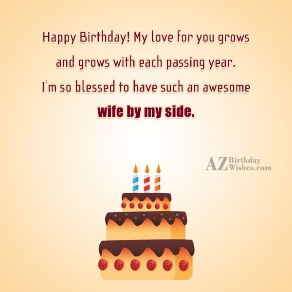 Happy Birthday! My love for you grows… - AZBirthdayWishes.com