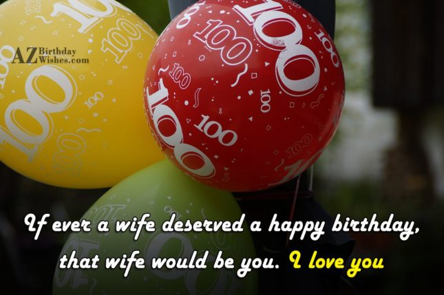 If ever a wife deserved a happy… - AZBirthdayWishes.com