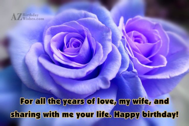 For all the years of love, my… - AZBirthdayWishes.com